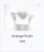 Strangefruits